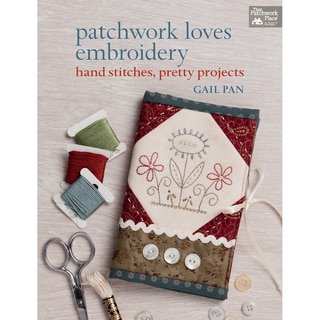 That Patchwork Place-Patchwork Loves Embroidery