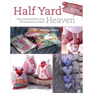 Search Press Books-Half Yard Heaven