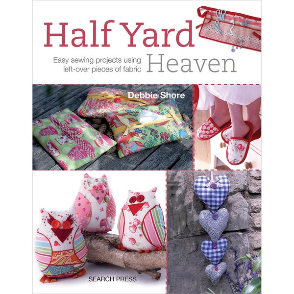 Search Press Books-Half Yard Heaven
