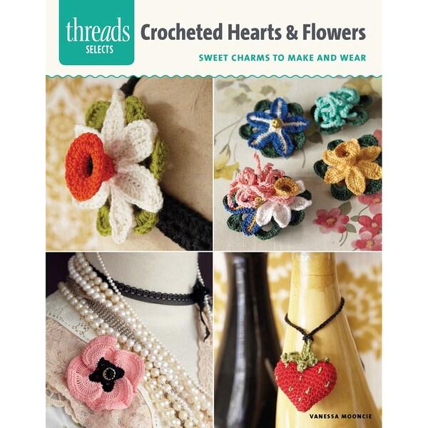 Taunton Press-Crocheted Hearts & Flowers