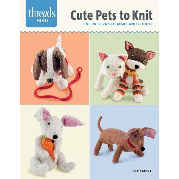 Taunton Press-Cute Pets To Knit