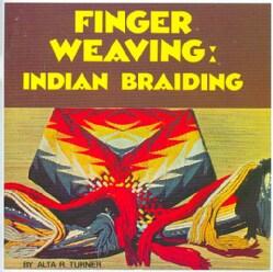 Finger Weaving: Indian Braiding (Paperback)