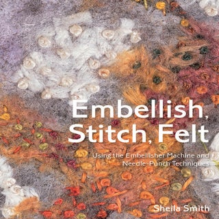 Batsford Books-Embellish, Stitch, Felt