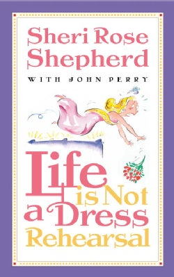 Life Is Not a Dress Rehearsal (Paperback)