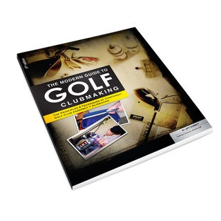 Modern Guide to Clubmaking 6th Edition Book