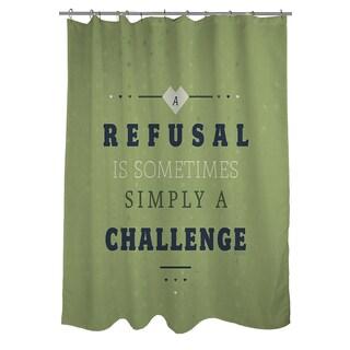 Thumbprintz Refusal Equals Challenge Shower Curtain