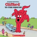 Clifford to the Rescue (Paperback)