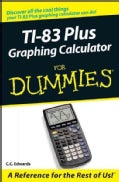 Ti-83 Plus Graphing Calculator for Dummies (Paperback)