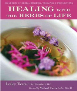 Healing: With the Herbs of Life (Paperback)