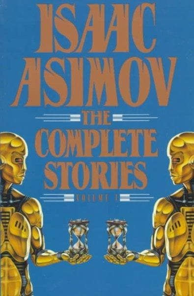 Isaac Asimov: The Complete Stories (Paperback)