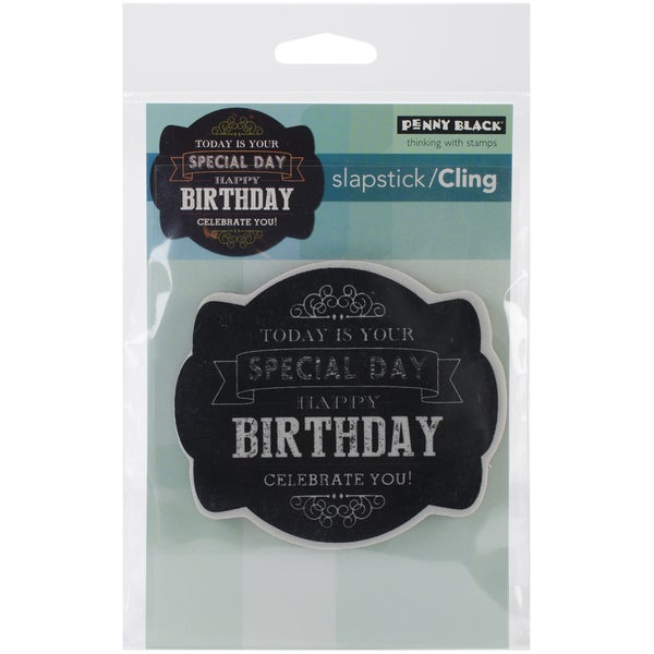 Penny Black Cling Rubber Stamp 4inX6in Sheet-Chalkboard Birthday
