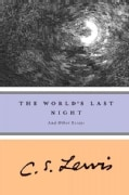 World's Last Night: And Other Essays (Paperback)