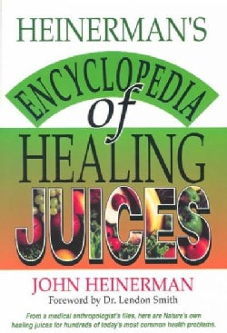 Heinerman's Encyclopedia of Healing Juices (Paperback)