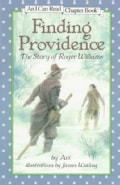 Finding Providence: The Story of Roger Williams (Paperback)
