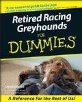 Retired Racing Greyhounds for Dummies (Paperback)