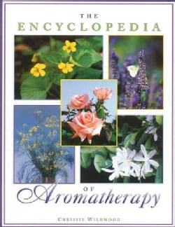 The Encyclopedia of Aromatherapy (Paperback)