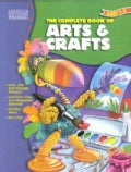 The Complete Book of Arts & Crafts (Paperback)