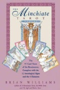 The Minchiate Tarot: The 97-Card Tarot of the Renaissance Complete With the 12 Astrological Signs and the 4 Elements