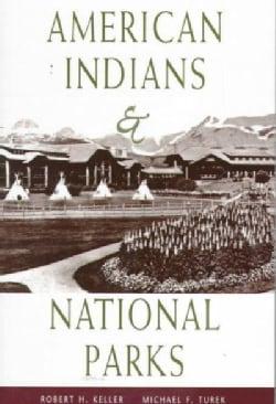 American Indians & National Parks (Paperback)