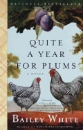 Quite a Year for Plums: A Novel (Paperback)