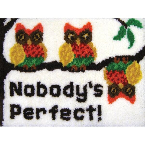 "Latch Hook Kit 27""X20""-Nobody's Perfect"