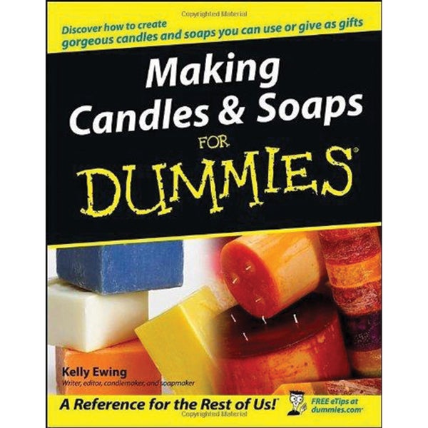 Wiley Publishers-Making Candles & Soaps For Dummies
