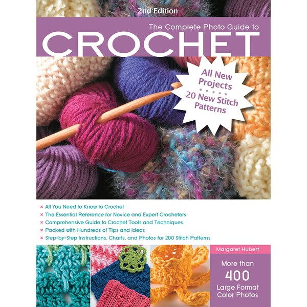 Creative Publishing International-Complete Photo Guide To Crochet 2nd Ed