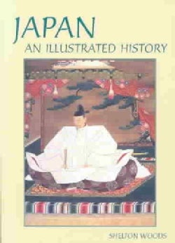 Japan: An Illustrated History (Paperback)