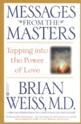 Messages from the Masters: Tapping into the Power of Love (Paperback)
