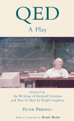 Qed: A Play Inspired by the Writings of Richard Feynman and Tuva or Bust! (Paperback)