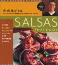Salsas That Cook: Using Classic Salsas to Enliven Our Favourite Dishes (Paperback)