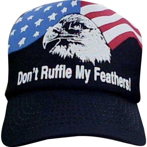 Don't Ruffle My Feathers Patriotic Baseball Cap