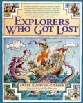 Explorers Who Got Lost (Paperback)