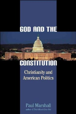 God and the Constitution: Christianity and American Politics (Hardcover)