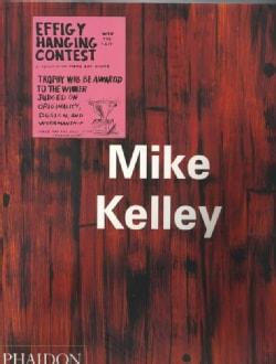 Mike Kelley (Paperback)