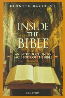 Inside the Bible: An Introduction to Each Book of the Bible (Paperback)