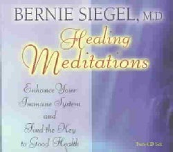 Healing Meditations: Enhance Your Immune System and Find the Key to Good Health (CD-Audio)