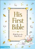 His First Bible: Little Stories for Little Hearts (Hardcover)