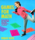 Games for Math: Playful Ways to Help Your Child Learn Math from Kindergarten to Third Grade (Paperback)