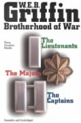 Brotherhood of War: The Lieutentants / the Captains / the Majors (Hardcover)