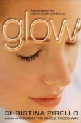 Glow: A Prescription for Radiant Health and Beauty (Paperback)