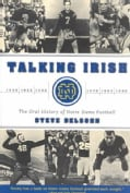 Talking Irish: The Oral History of Notre Dame Football (Paperback)