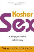 Kosher Sex: A Recipe for Passion and Intimacy (Paperback)