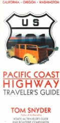 Pacific Coast Highway: Traveler's Guide (Paperback)