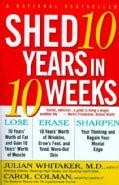 Shed Ten Years in Ten Weeks (Paperback)