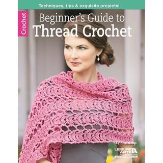 Leisure Arts-Beginner's Guide To Thread Crochet
