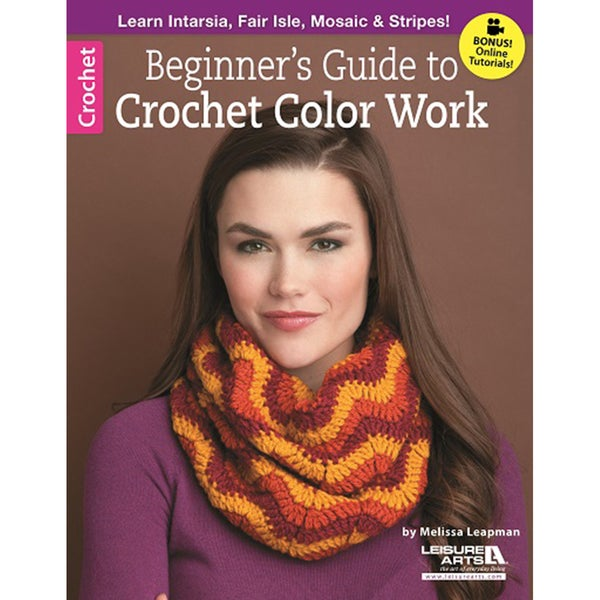 Leisure Arts-Beginner's Guide To Crochet Color Work