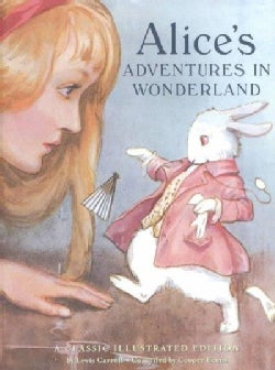 Alice's Adventures in Wonderland: A Classic Illustrated Edition (Hardcover)