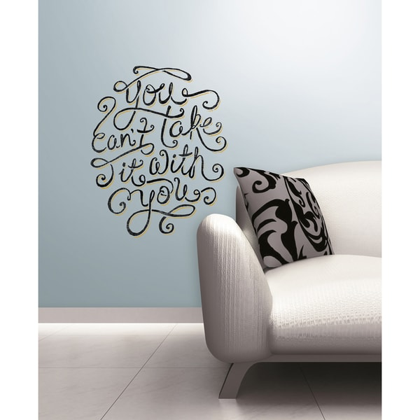 55 Hi's - You Can't Take It With You Peel & Stick Giant Wall Decals