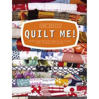 Collins & Brown Publishing-Quilt Me!